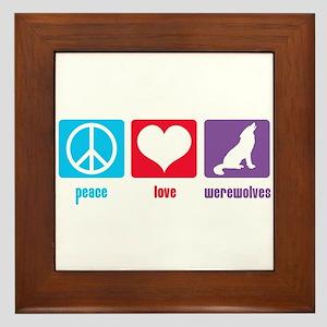Peace Love Werewolves Framed Tile
