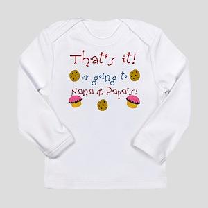 thatsitnananpapas Long Sleeve T-Shirt