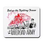 The Railroad Army Mousepad