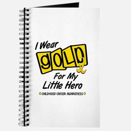 I Wear Gold For My Little Hero 8 Journal