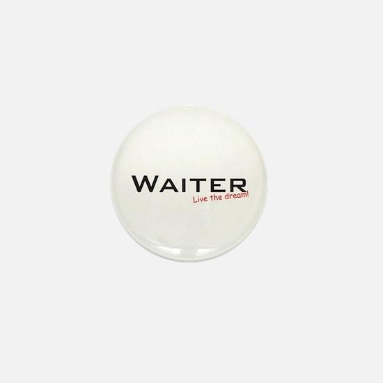 Waiter / Dream! Mini Button