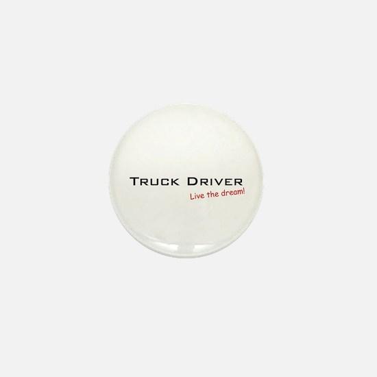 Truck Driver / Dream! Mini Button (10 pack)