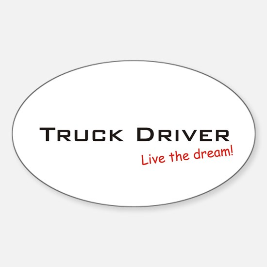Truck Driver / Dream! Oval Decal