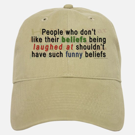 """Funny Beliefs"" Baseball Baseball Cap"