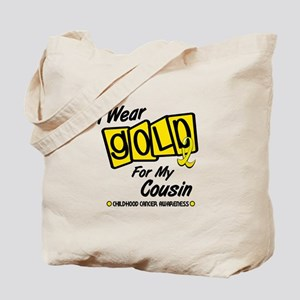 I Wear Gold For My Cousin 8 Tote Bag