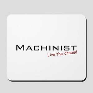 Machinist / Dream! Mousepad
