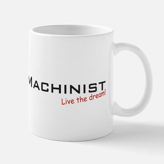Machinist / Dream! Mug