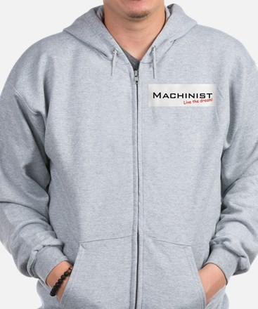 Machinist / Dream! Zip Hoodie