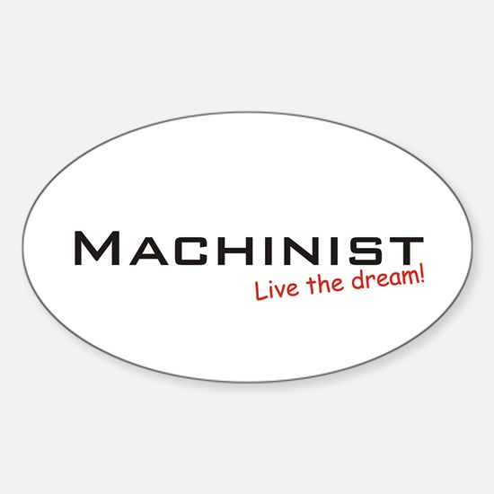 Machinist / Dream! Oval Decal