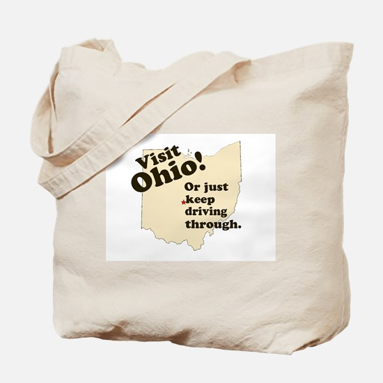 Visit Ohio, Or Just Keep Driv Tote Bag