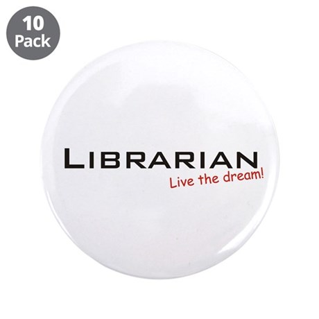 "Librarian / Dream! 3.5"" Button (10 pack)"