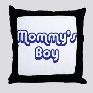 Mommy's Boy Throw Pillow