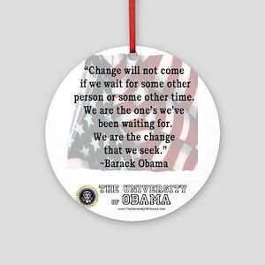 """Obama """"Change"""" Quote Ornament (Round)"""