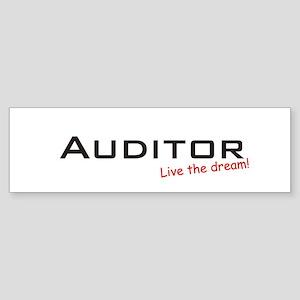 Auditor / Dream! Bumper Sticker