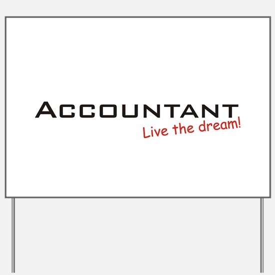 Accountant / Dream! Yard Sign
