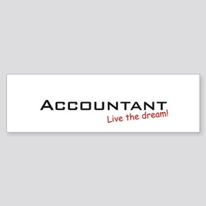 Accountant / Dream! Bumper Sticker