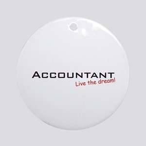 Accountant / Dream! Ornament (Round)