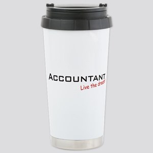 Accountant / Dream! Stainless Steel Travel Mug