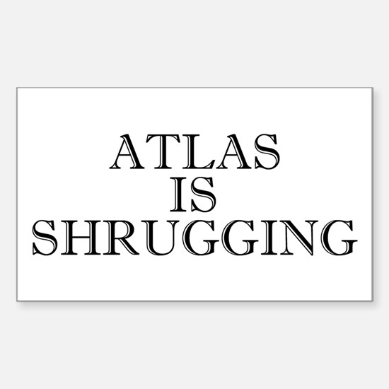 Atlas is Shrugging Rectangle Decal