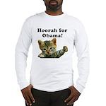 Hoorah for Obama Long Sleeve T-Shirt