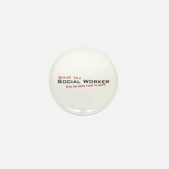 I'm a Social Worker Mini Button
