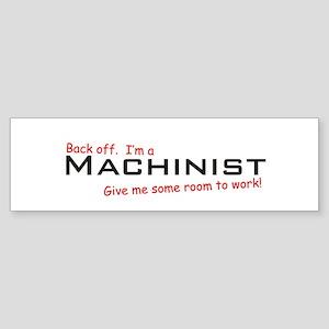 I'm a Machinist Bumper Sticker