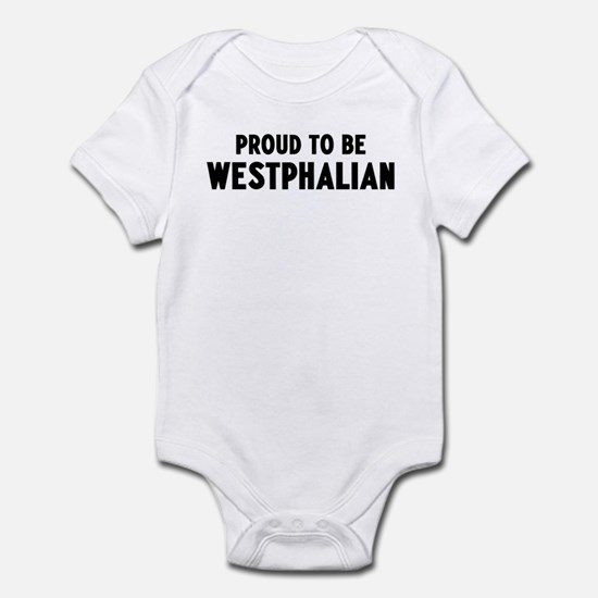 Proud to be Westphalian Infant Bodysuit