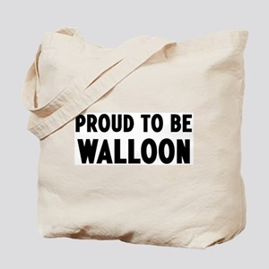 Proud to be Walloon Tote Bag