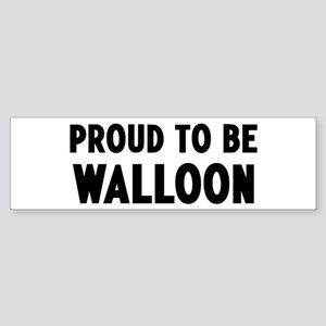 Proud to be Walloon Bumper Sticker