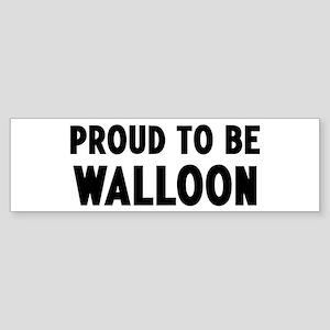 Proud to be Walloon Bumper Sticker