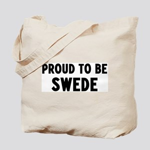 Proud to be Swede Tote Bag