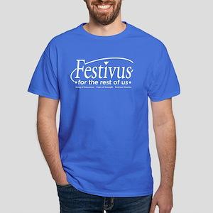 FESTIVUS FOR THE REST OF US™ Dark T-Shirt