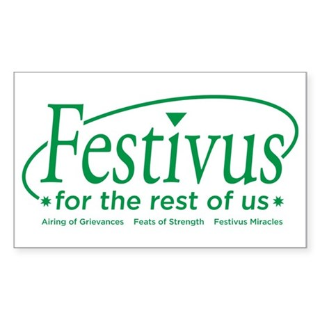 FESTIVUS FOR THE REST OF US™ Rectangle Sticker