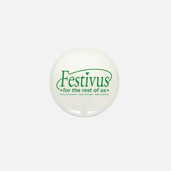 FESTIVUS FOR THE REST OF US™ Mini Button