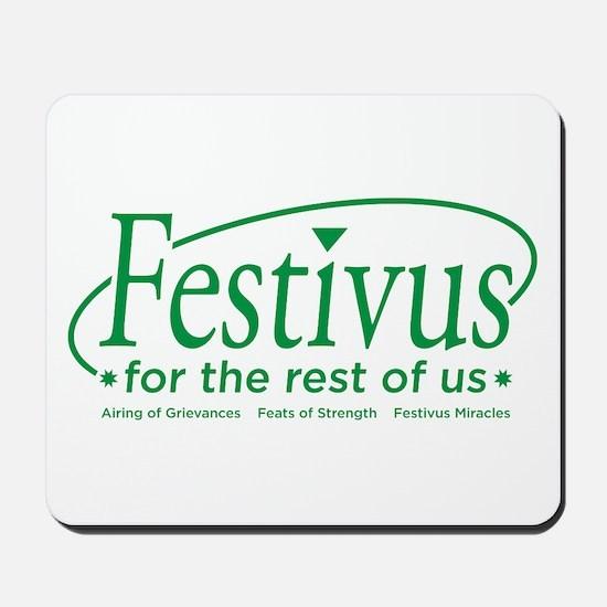 FESTIVUS FOR THE REST OF US™ Mousepad
