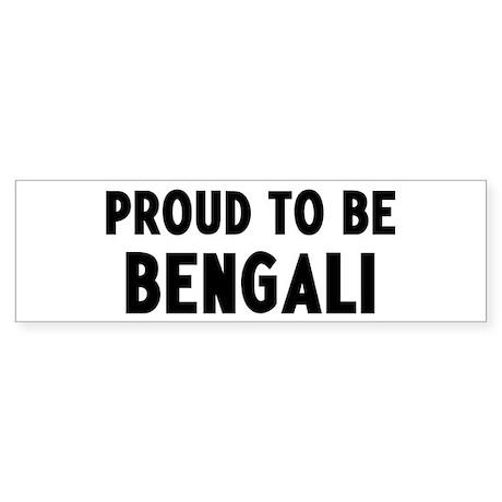 Proud to be Bengali Bumper Sticker