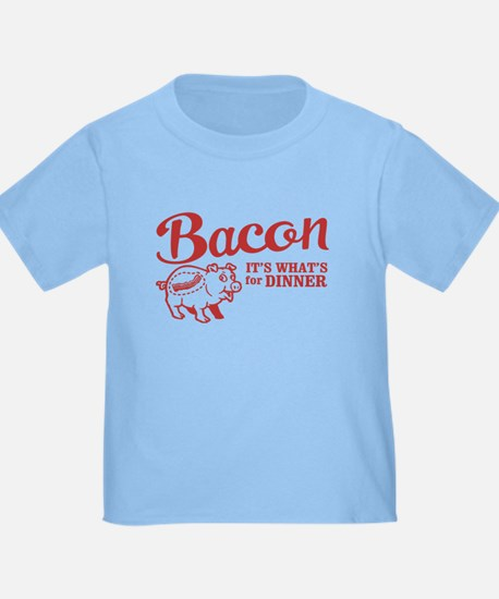 bacon it's what's for dinner T