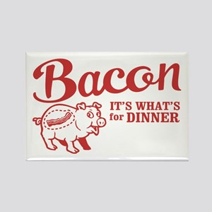 bacon it's what's for dinner Rectangle Magnet