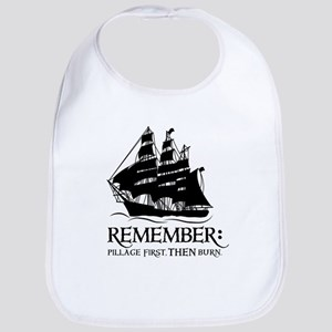 remember - pillage first, THEN burn Bib