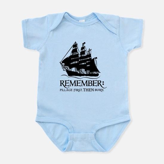 remember - pillage first, THEN burn Infant Bodysui
