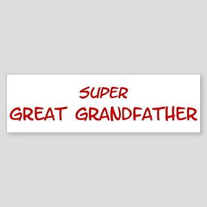 Super Great Grandfather Bumper Sticker