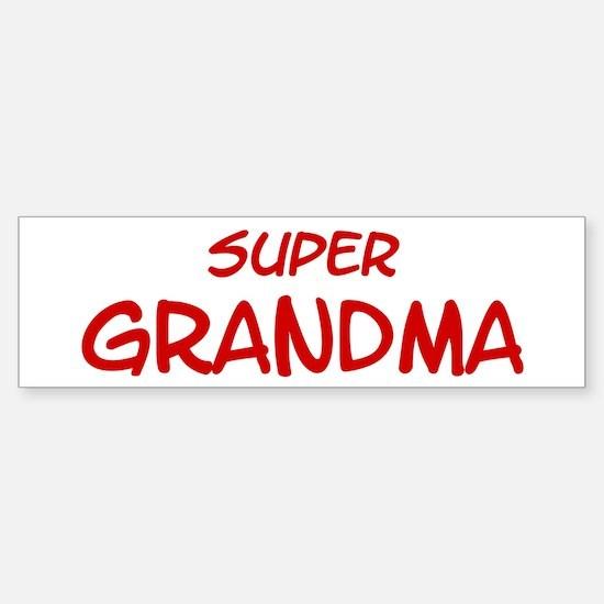 Super Grandma Bumper Bumper Bumper Sticker