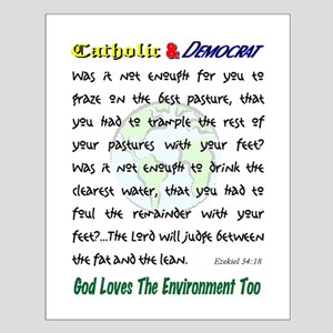 God Loves the Environment Small Poster