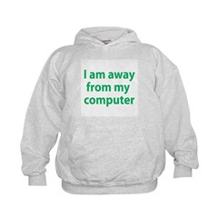Away From Computer Hoodie