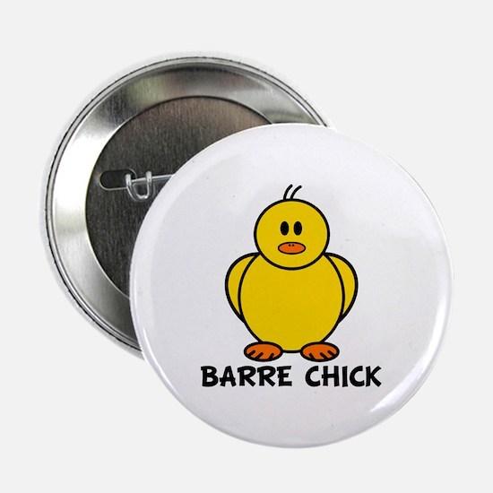 "Barre Chick 2.25"" Button"
