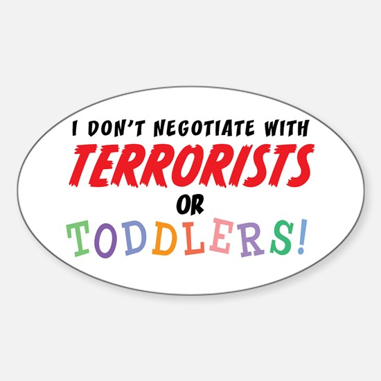 Don't Negotiate Toddlers Oval Stickers