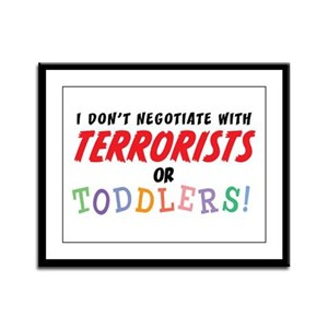 Don't Negotiate Toddlers Framed Panel Print