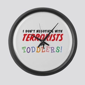Don't Negotiate Toddlers Large Wall Clock