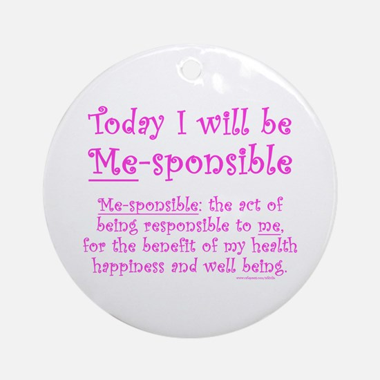 Me-sponsible Ornament (Round)