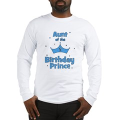 Aunt of the 5th Birthday Prin Long Sleeve T-Shirt